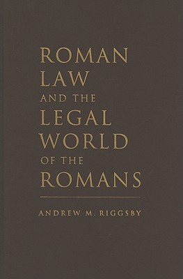 Roman Law and the Legal World of the Romans Cover Image