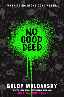 No Good Deed by Goldy Moldavsky