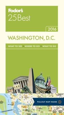 Fodor's Washington, D.C. 25 Best Cover Image