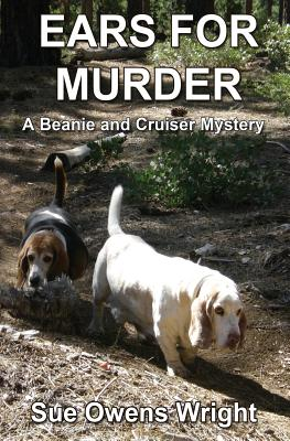 Ears for Murder: A Beanie and Cruiser Mystery Cover Image