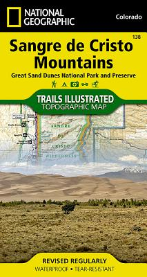 Sangre de Cristo Mountains [Great Sand Dunes National Park and Preserve] (National Geographic Trails Illustrated Map #138) Cover Image