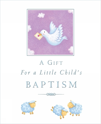 A Gift for a Little Child's Baptism Cover