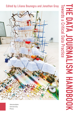 The Data Journalism Handbook: Towards a Critical Data Practice Cover Image