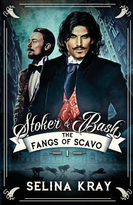 Stoker & Bash: The Fangs of Scavo Cover Image