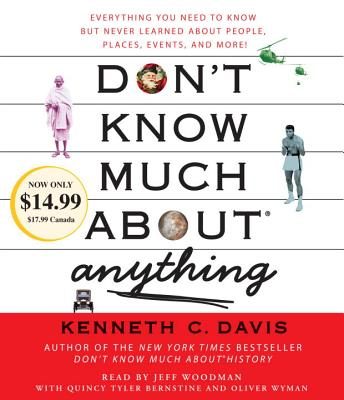 Don't Know Much about Anything: Everything You Need to Know But Never Learned about People, Places, Events, and More! Cover Image