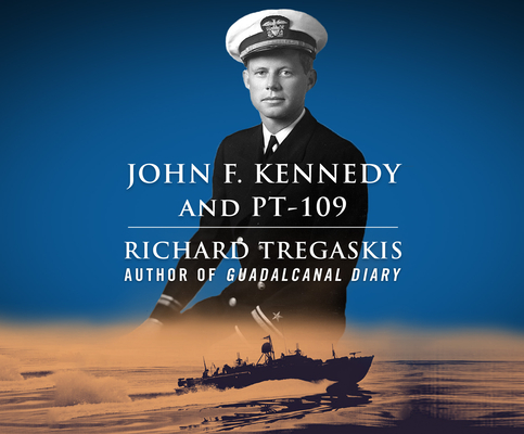 John F. Kennedy and PT-109 Cover Image