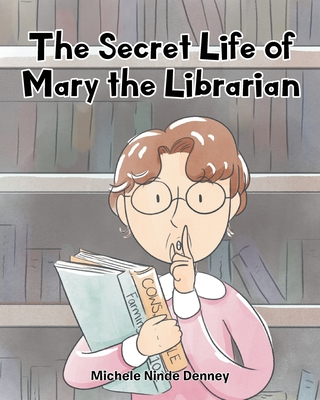 The Secret Life of Mary the Librarian Cover Image