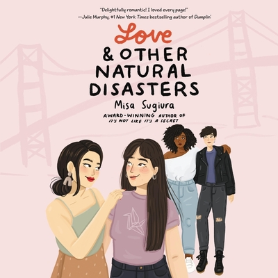 Love & Other Natural Disasters Lib/E Cover Image