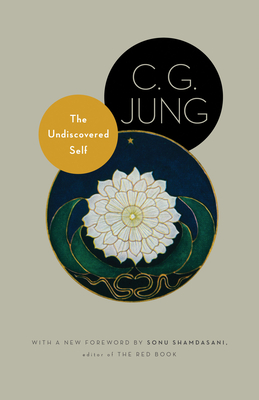 The Undiscovered Self: With Symbols and the Interpretation of Dreams Cover Image