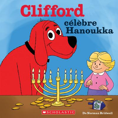 Clifford C?l?bre Hanoukka Cover Image