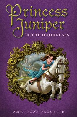 Princess Juniper of the Hourglass Cover