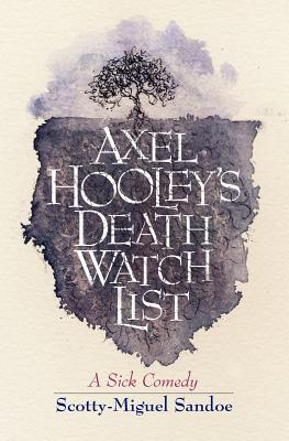 Axel Hooley's Death Watch List Cover