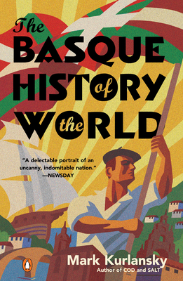The Basque History of the World: The Story of a Nation Cover Image