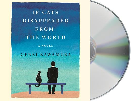 If Cats Disappeared from the World: A Novel Cover Image