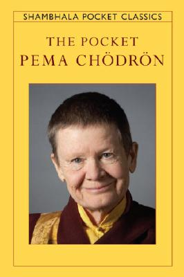 The Pocket Pema Chodron (Shambhala Pocket Classics) Cover Image
