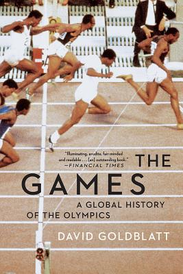 The Games: A Global History of the Olympics Cover Image