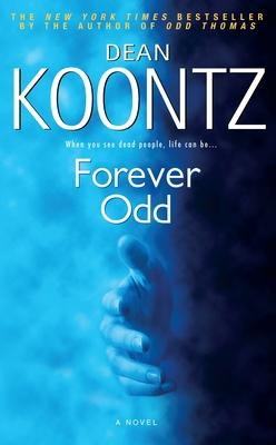 Forever Odd (Odd Thomas #2) Cover Image