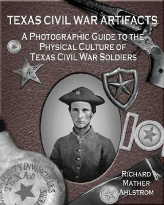Cover for Texas Civil War Artifacts