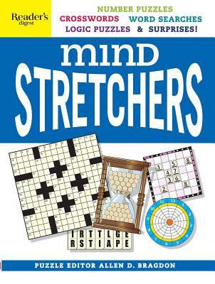 Reader's Digest Mind Stretchers Puzzle Book: Number Puzzles, Crosswords, Word Searches, Logic Puzzles & Surprises (Mind Stretcher's #1) Cover Image