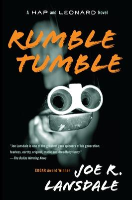 Rumble Tumble: A Hap and Leonard Novel (5) (Hap and Leonard Series #5) Cover Image