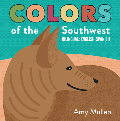 Cover for Colors of the Southwest (Naturally Local)