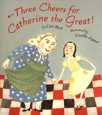 Cover for Three Cheers for Catherine the Great!