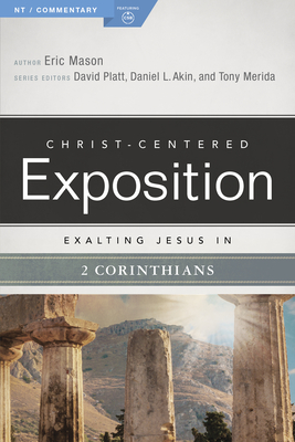 Exalting Jesus in 2 Corinthians (Christ-Centered Exposition Commentary) Cover Image