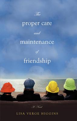 The Proper Care and Maintenance of Friendship Cover