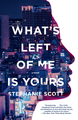Cover for What's Left of Me Is Yours