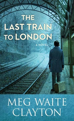 The Last Train to London Cover Image