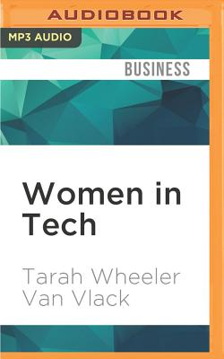 Women in Tech: Take Your Career to the Next Level with Practical Advice and Inspiring Stories Cover Image