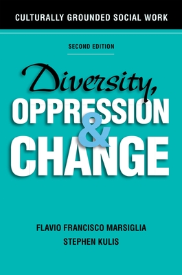 Diversity, Oppression, and Change: Culturally Grounded Social Work Cover Image