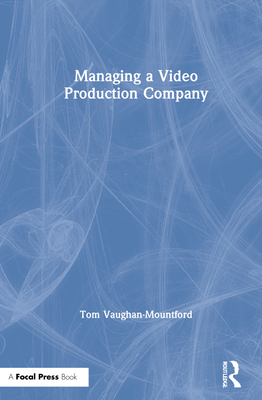 Managing a Video Production Company Cover Image
