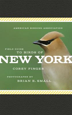 American Birding Association Field Guide to Birds of New York (American Birding Association State Field) Cover Image