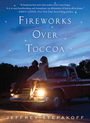 Fireworks Over Toccoa: A Novel Cover Image