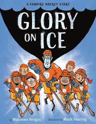 Glory on Ice: A Vampire Hockey Story Cover Image