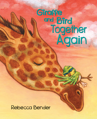 Giraffe and Bird Together Again Cover Image