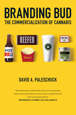 Branding Bud: The Commercialization of Cannabis Cover Image
