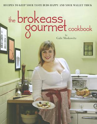 The Brokeass Gourmet Cookbook Cover Image