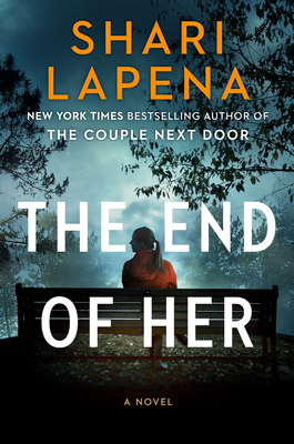 The End of Her: A Novel Cover Image