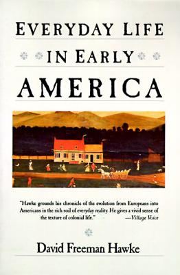 Everyday Life in Early America Cover