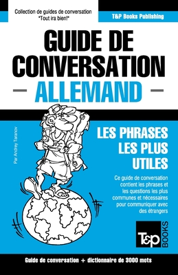 Guide de conversation Français-Allemand et vocabulaire thématique de 3000 mots (French Collection #22) Cover Image