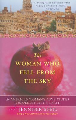 The Woman Who Fell from the Sky: An American Woman's Adventures in the Oldest City on Earth Cover Image