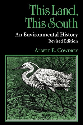 Cover for This Land, This South (New Perspectives on the South)