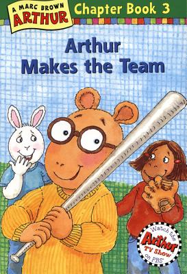 Arthur Makes the Team: A Marc Brown Arthur Chapter Book 3 Cover Image