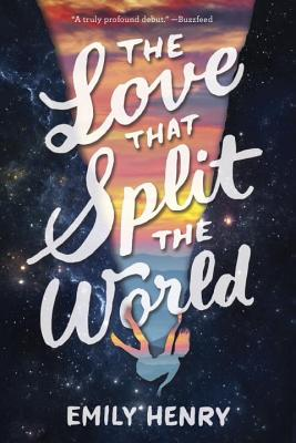 Cover for The Love That Split the World