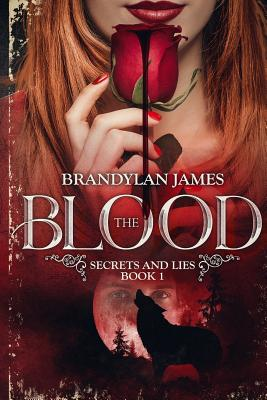 The Blood Secrets and Lies, Book 1 Cover Image