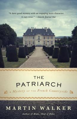 The Patriarch: A Mystery of the French Countryside (Bruno, Chief of Police Series #10) Cover Image