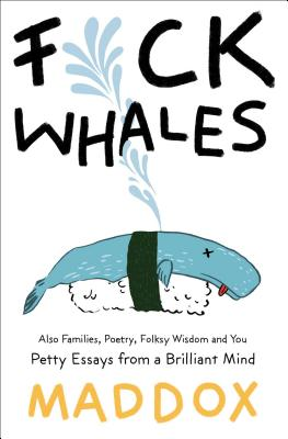 F*ck Whales: Also Families, Poetry, Folksy Wisdom and You Cover Image