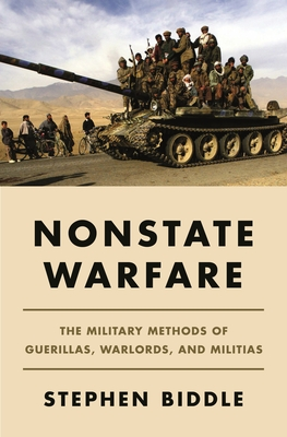 Nonstate Warfare: The Military Methods of Guerillas, Warlords, and Militias Cover Image